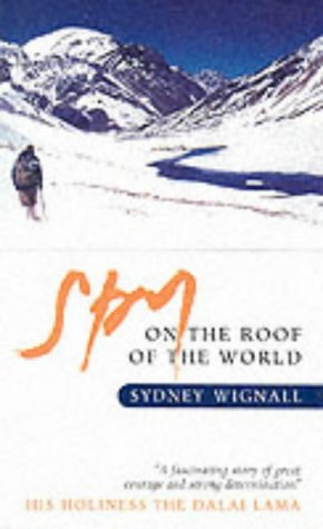 9781841950464: Spy on the Roof of the World