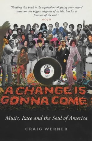 9781841950501: A Change is Gonna Come: Music, Race and the Soul of America