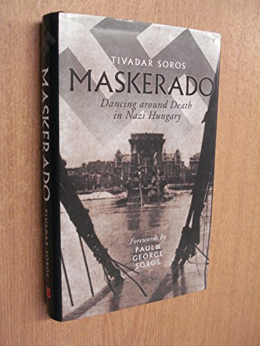 9781841950624: Maskerado: Dancing Around Death in Nazi Hungary