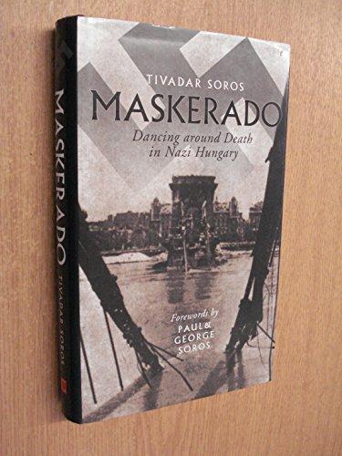 9781841950624: Maskerado: Dancing Around Death In Nazi Hungary