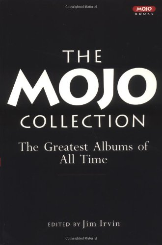 The MOJO Collection: The Albums That Define: Irvin, Jim