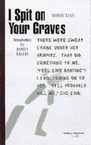 9781841951041: I Spit on Your Graves (Canongate Crime Classics)