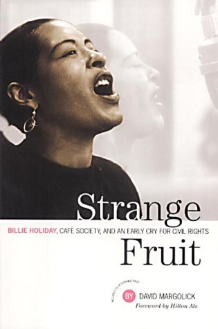 9781841951133: Strange Fruit: Billie Holiday, Cafe Society and an Early Cry for Civil Rights