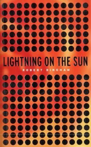 Lightning on the Sun (1841951412) by Robert Bingham