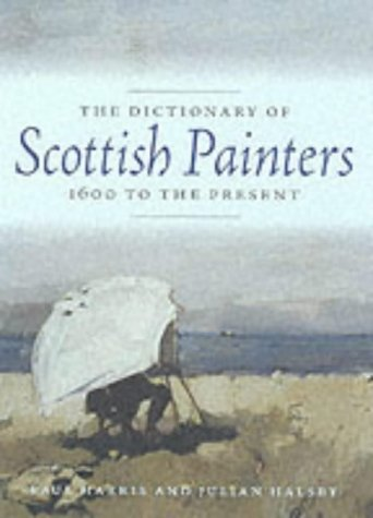 9781841951508: The Dictionary Of Scottish Painters: 1600 To The Present