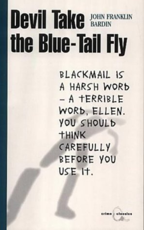 9781841951645: Devil Take the Blue-Tail Fly