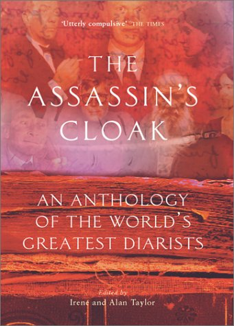 9781841951720: The Assassin's Cloak: An Anthology of the World's Greatest Diarists