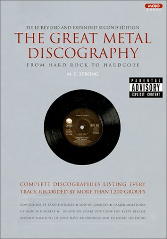 9781841951850: The Great Metal Discography 2 Ed: Complete Discographies Listing Every Track Recorded by More Than 1,200 Groups