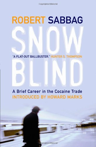 9781841952253: Snowblind: A Brief Career In The Cocaine Trade