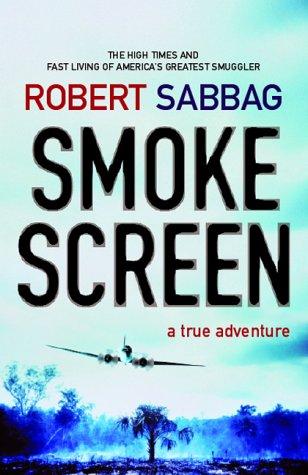 9781841952321: Smokescreen: A True Adventure