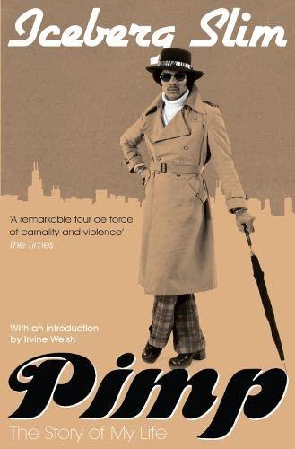Pimp: The Story of My Life: Iceberg Slim