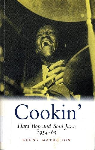 9781841952390: Cookin': Hard Bop and Soul Jazz 1954-65