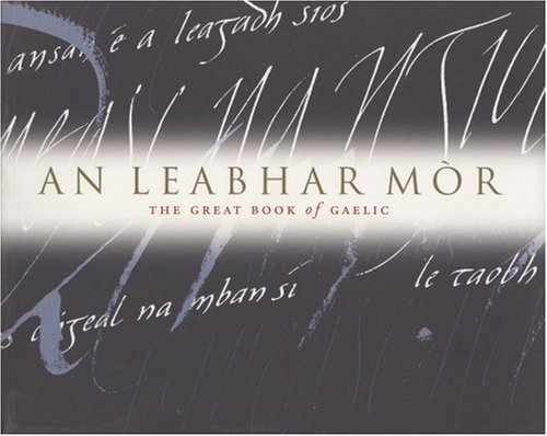 An Leabhar Mòr - The Great Book: Malcolm MacLean (Editor),