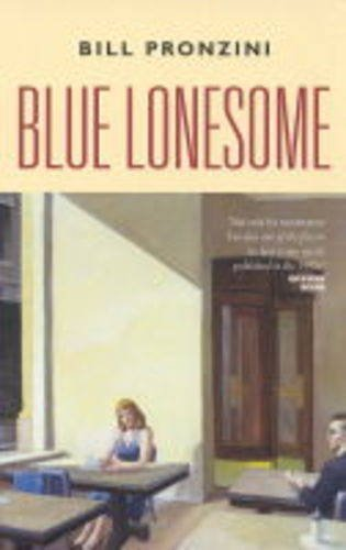 9781841952581: Blue Lonesome (Canongate Crime)