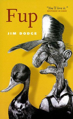 Fup: Jim Dodge