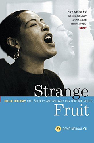 9781841952840: Strange Fruit: Billie Holiday, Cafe Society And An Early Cry For Civil Rights