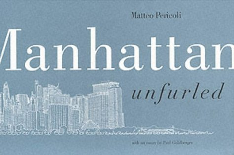 9781841952864: Manhattan Unfurled, The East Side, The West Side