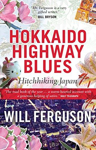 9781841952888: Hokkaido Highway Blues: Hitchhiking Japan