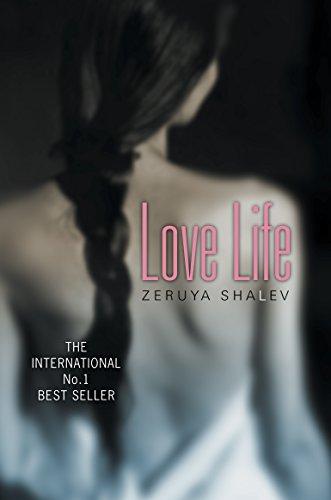 Love Life: Shalev, Zeruya