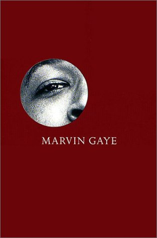 What`s Going On ? Marvin Gaye and the Last Days of the Motown Sound .