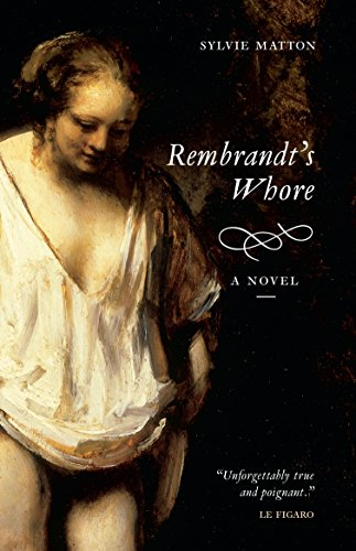 9781841953229: Rembrandt's Whore: A Novel