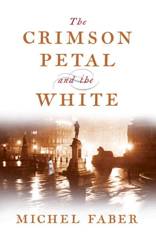 9781841953236: The Crimson Petal And The White