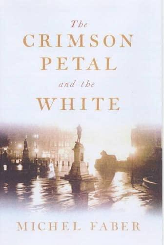 The Crimson Petal and the White: Faber, Michel