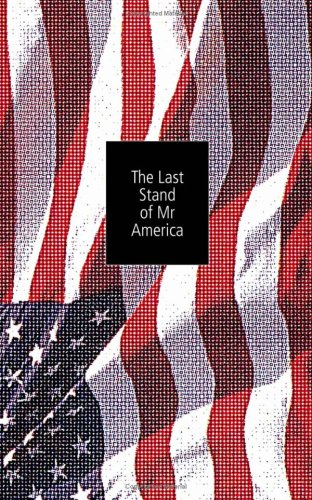 9781841953397: The Last Stand Of Mr America