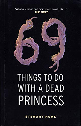 9781841953533: 69 Things To Do With A Dead Princess