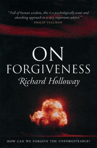 9781841953588: On Forgiveness: How Can We Forgive the Unforgivable? (Canons)