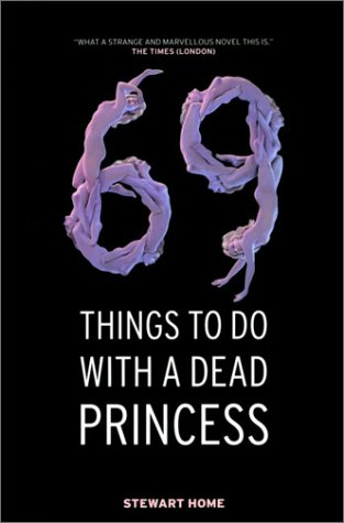 9781841953816: 69 Things to Do with a Dead Princess
