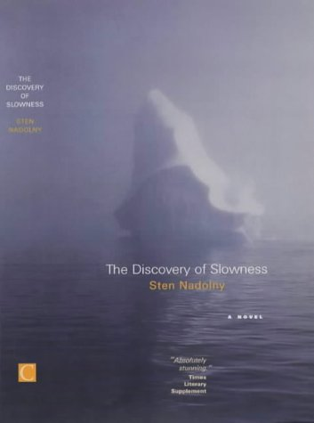 9781841954035: The Discovery Of Slowness (Canongate International)