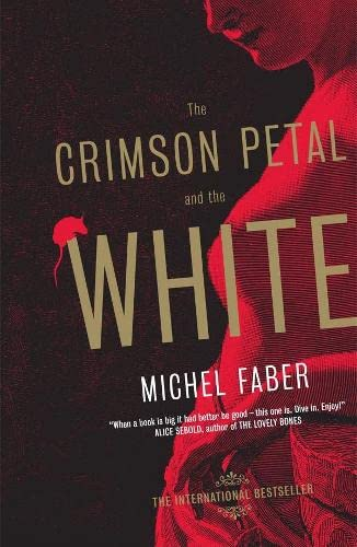 9781841954318: The Crimson Petal And The White