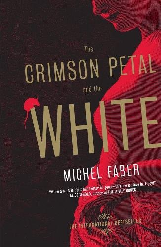 9781841954318: Crimson Petal & the White