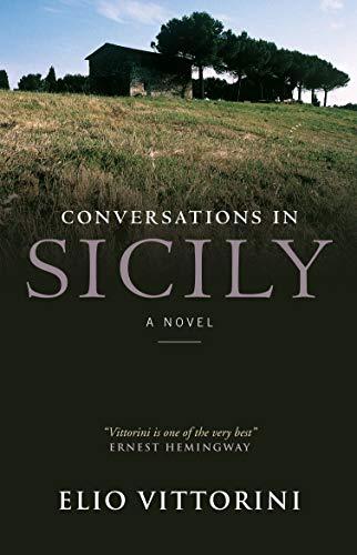 Conversations in Sicily: Elio Vittorini (author),