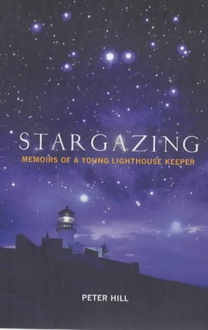 9781841954554: Stargazing: Memoirs of a Young Lighthouse Keeper: Memoirs of a Lighthouse Keeper