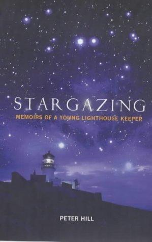 9781841954554: Stargazing: Memoirs of a Lighthouse Keeper