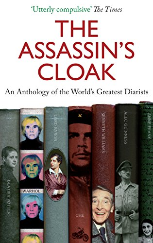 9781841954592: The Assassin's Cloak: An Anthology of the World's Greatest Diarists