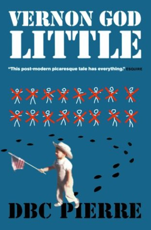 9781841954608: Vernon God Little: A 21st Century Comedy in the Presence of Death (Man Booker Prize)