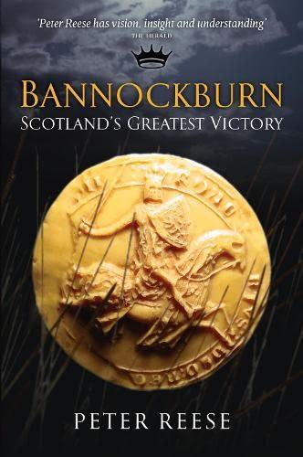 9781841954653: Bannockburn: Scotland's Greatest Victory