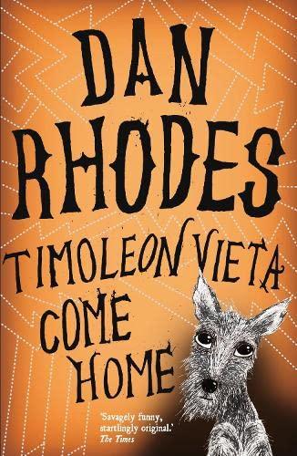 Timoleon Vieta Come Home: Rhodes, Dan