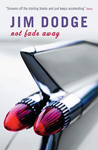 9781841954868: Not Fade Away