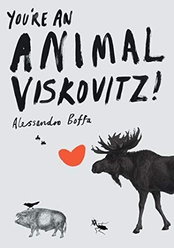 9781841954936: You'Re an Animal Viskovitz!