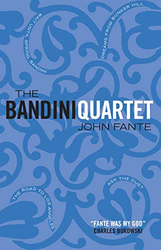 9781841954974: The Bandini Quartet: Wait Until Spring, Bandini: The Road to Los Angeles: Ask the Dust: Dreams from Bunker Hill