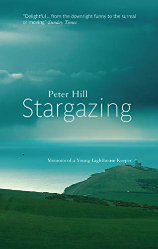 9781841954998: Stargazing: Memoirs of a Young Lighthouse Keeper