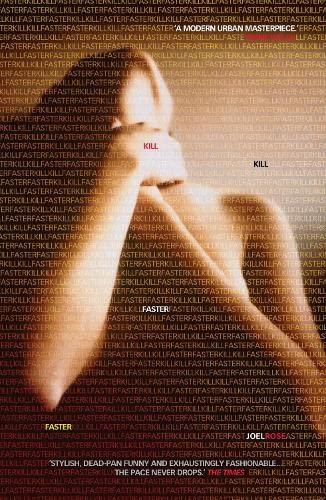 9781841955186: Kill Kill Faster Faster