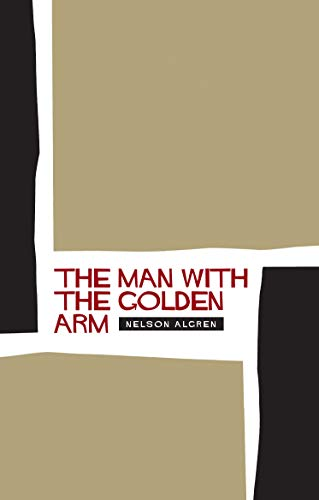 9781841955612: The Man With the Golden Arm
