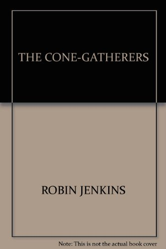 9781841955933: The Cone-gatherers (Canongate Classics)