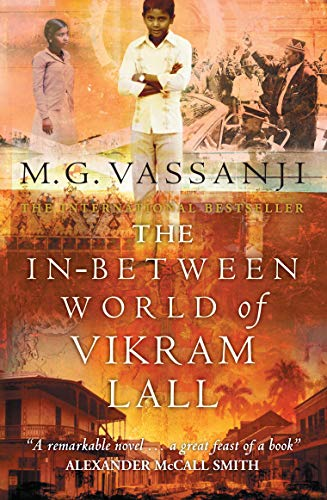 9781841956060: The In-Between World of Vikram Lall. ßA remarkable novel...agreat feast of a bookß