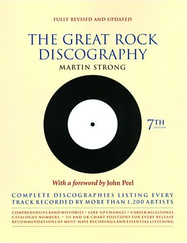 9781841956152: The Great Rock Discography: Complete Discographies Listing Every Track Recorded by More Than 1,200 Artists